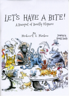 Let's Have a Bite! : A Banquet of Beastly Rhymes, Hardback