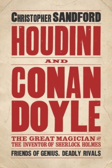 Houdini and Conan Doyle, Hardback