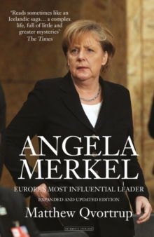 Angela Merkel : Europe's Most Influential Leader, Paperback Book