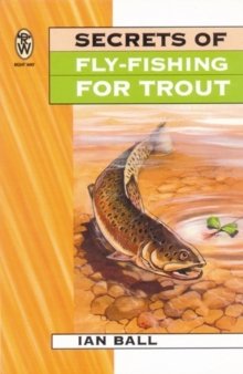 Secrets of Fly-fishing for Trout, Paperback