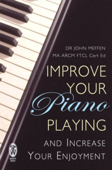 Improve Your Piano Playing, Paperback