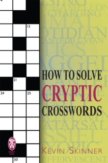 How to Solve Cryptic Crosswords, Paperback Book