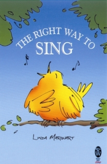 The Right Way to Sing, Paperback Book