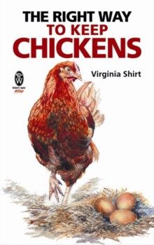 The Right Way to Keep Chickens, Paperback