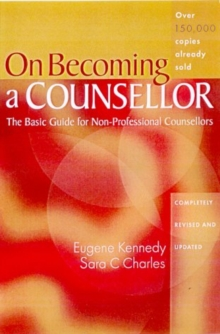 On Becoming a Counsellor : The Basic Guide for Non-Professional Counsellors, Paperback Book