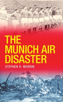 The Munich Air Disaster, Paperback Book