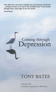 Coming Through Depression : A Mindful Approach to Recovery, Mixed media product