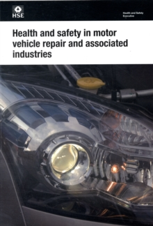 Health and Safety in Motor Vehicle Repair and Associated Industries, Paperback