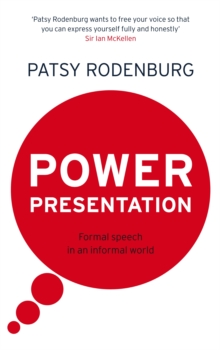 Power Presentation : Formal Speech in an Informal World, Paperback