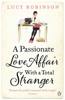 A Passionate Love Affair with a Total Stranger, Paperback