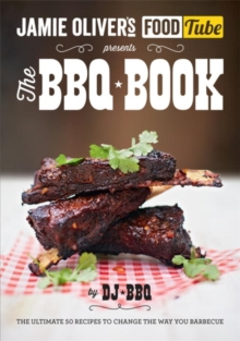 Jamie's Food Tube: The BBQ Book, Paperback