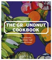 The Groundnut Cookbook, Hardback