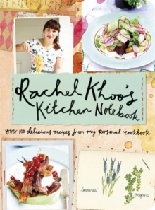 Rachel Khoo's Kitchen Notebook, Hardback