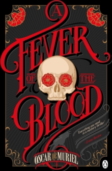 A Fever of the Blood : Frey & McGray Book 2, Paperback Book