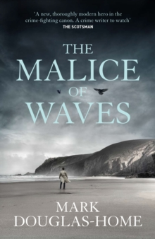 The Malice of Waves, Hardback Book