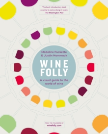 Wine Folly : A Visual Guide to the World of Wine, Hardback