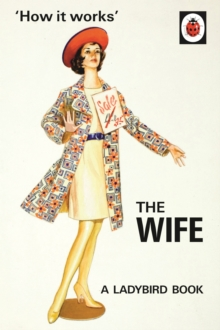 How it Works: The Wife, Hardback