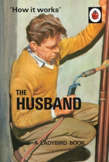 How it Works: The Husband, Hardback