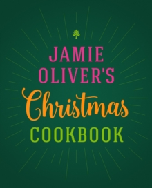Jamie Oliver's Christmas Cookbook, Hardback Book