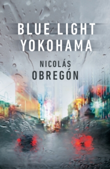 Blue Light Yokohama, Hardback Book