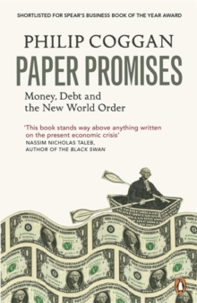 Paper Promises : Money, Debt and the New World Order, Paperback