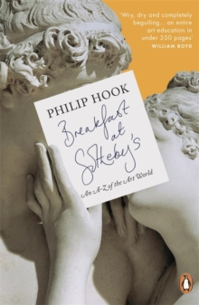 Breakfast at Sotheby's : An A-Z of the Art World, Paperback
