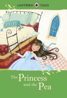 Ladybird Tales: The Princess and the Pea, Hardback