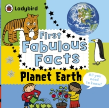 Planet Earth: Ladybird First Fabulous Facts, Paperback
