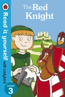 The Red Knight - Read it Yourself with Ladybird : Level 3, Paperback