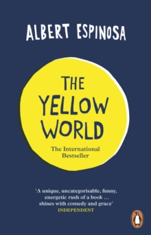 The Yellow World : Trust Your Dreams and They'll Come True, Paperback