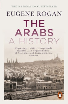 The Arabs : A History, Paperback Book