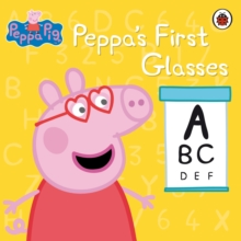 Peppa Pig: Peppa's First Glasses, Paperback Book