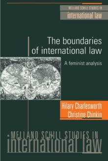 The Boundaries of International Law : A Feminist Analysis, Paperback