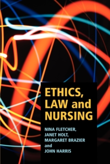 Ethics, Law and Nursing, Paperback Book