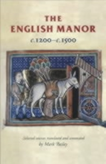The English Manor c.1200-c.1500, Paperback