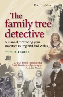 The Family Tree Detective : Tracing Your Ancestors in England and Wales, Paperback Book