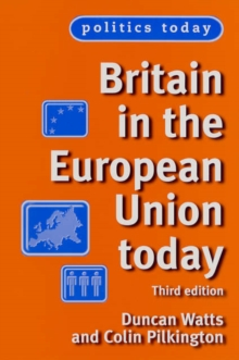 Britain in the European Union Today, Paperback