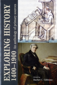 Exploring History 1400-1900 : An Anthology of Primary Sources, Paperback Book