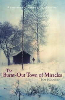 The Burnt-out Town of Miracles, Paperback