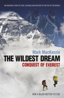 The Wildest Dream : Conquest of Everest, Paperback
