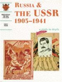 Russia and the USSR 1905-1941: A Depth Study, Paperback