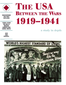 The USA Between the Wars 1919-1941: A Depth Study, Paperback