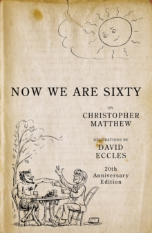 Now We are Sixty, Hardback