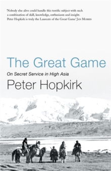 The Great Game : On Secret Service in High Asia, Paperback