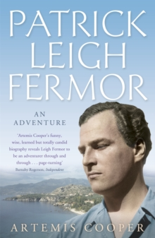 Patrick Leigh Fermor : An Adventure, Paperback