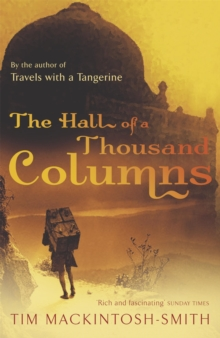The Hall of a Thousand Columns : Hindustan to Malabar with Ibn Battutah, Paperback
