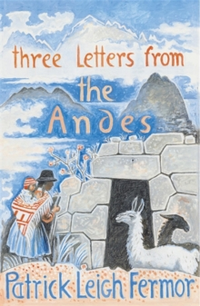 Three Letters from the Andes, Paperback