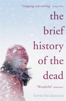The Brief History of the Dead, Paperback Book