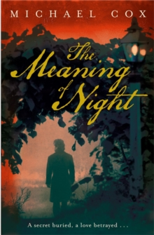 The Meaning of Night, Paperback