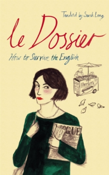 Le Dossier : How to Survive the English!, Paperback Book